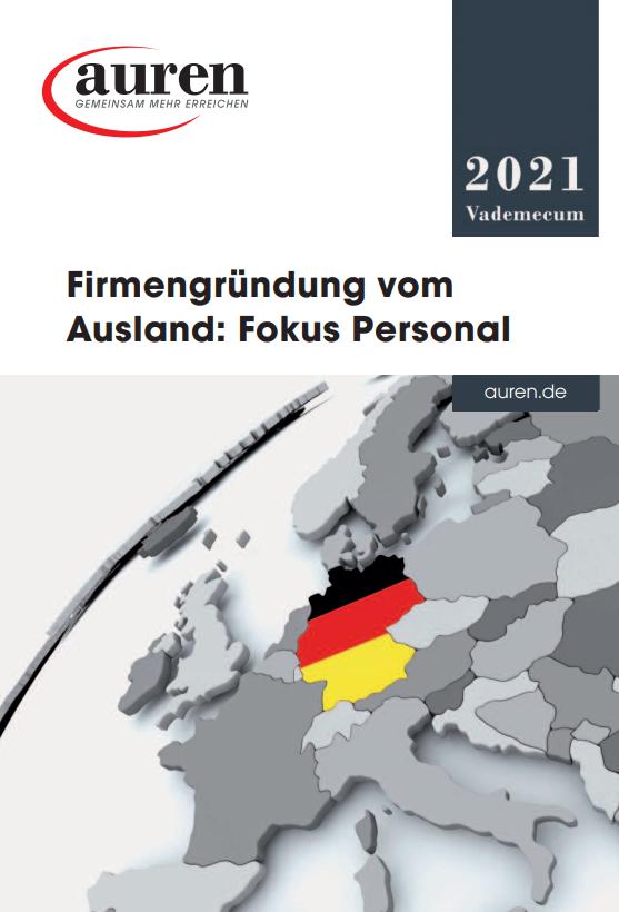 Vademecum 2021 Firmengründung vom Ausland: Fokus Personal